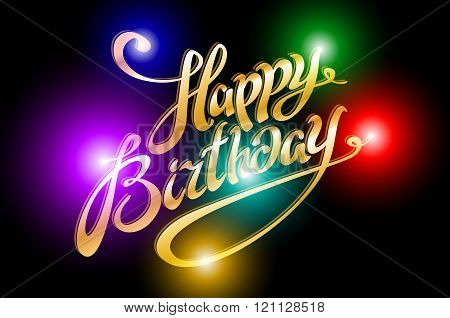 Light Illustration Of Happy Birthday Typography Background