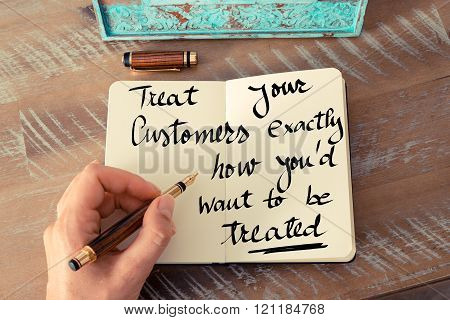 Treat Your Customers How You'd Want To Be Treated