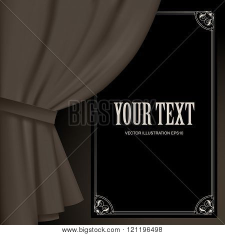 Curtain in dark vintage colors and a suspended black sign with decorative frame. Vector illustration