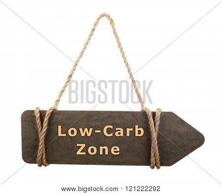 Wooden board hanging on rope with text Low Carb Zone isolated on white