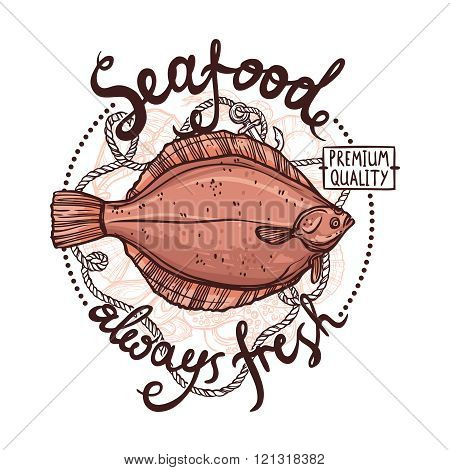 Seafood Label, Premium Quality Always Fresh Seafood Poster With Flounder, Rope And Anchor On White Background