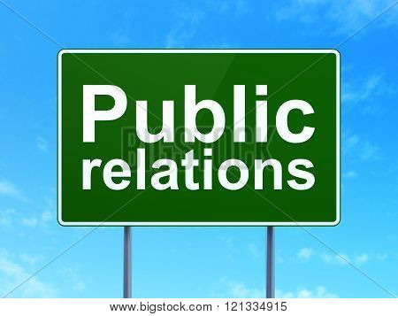 Advertising concept: Public Relations on road sign background