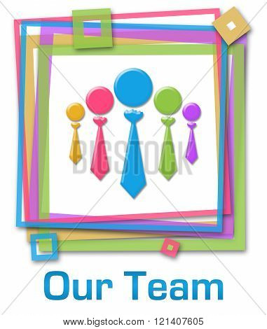Our Team Group Colorful Frame