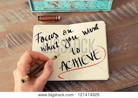 Written Text Focus On What You Want To Achieve