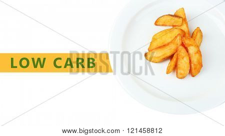 Homemade fried potato on plate and text Low Carb isolated on white