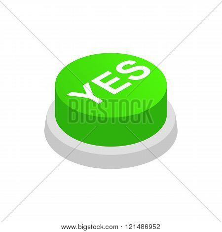 Pressbutton YES icon, isometric 3d style