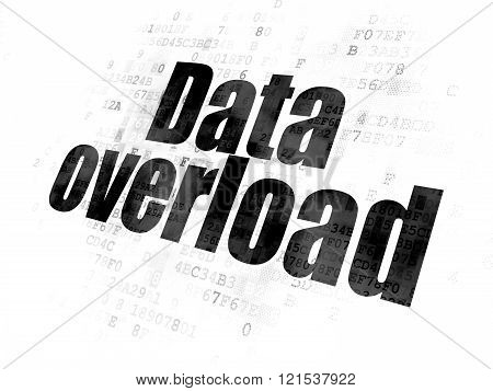 Data concept: Data Overload on Digital background