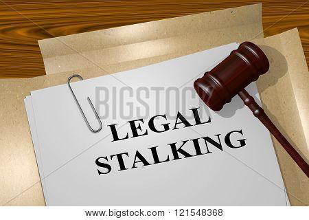 Legal Stalking Concept