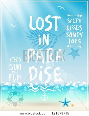 Lost in paradise poster with handwritten calligraphy. Vector illustration.