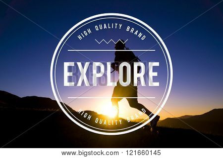 Explore Exploring Experience Travel Adventure Concept