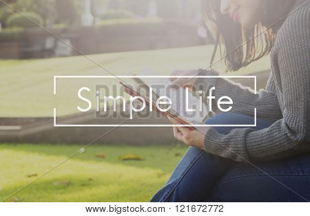 Simple Life Enjoy Balance Lifecycle Relax Simplicity Concept