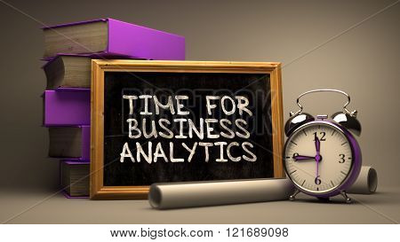 Time for Business Analytics Handwritten by white Chalk on a Black
