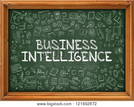 Business Intelligence - Hand Drawn on Green Chalkboard.