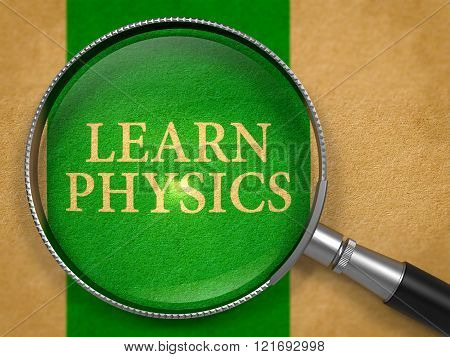 Learn Physics through Loupe on Old Paper.