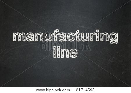 Manufacuring concept: Manufacturing Line on chalkboard background