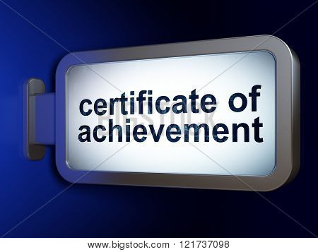 Learning concept: Certificate of Achievement on billboard background