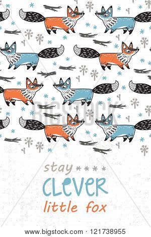 Stay clever. Card for children with foxes in cartoon style