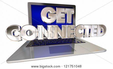 Get Connected 3D Words Computer Laptop Link Internet Website