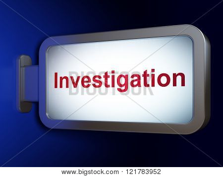 Science concept: Investigation on billboard background
