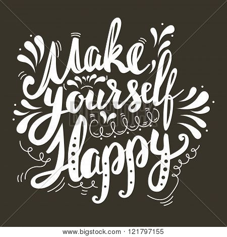 Make Yourself Happy.