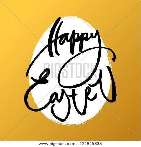 Happy Easter card. Easter lettering template. Inscription on gold background with egg. Easter illustration. Handwriting calligraphy inscription.