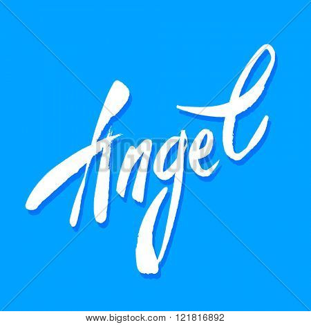 Handwritten inscription - an angel. Handwritten lettering angel. Vector illustration.