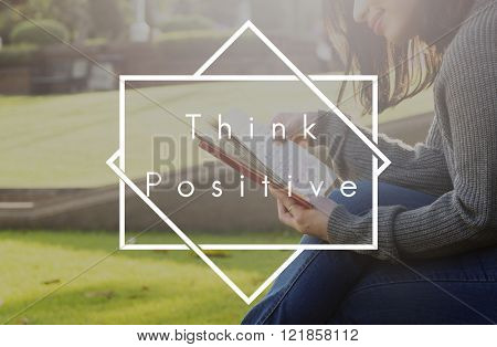 Think Positive Attitude Happiness Optimistic Concept