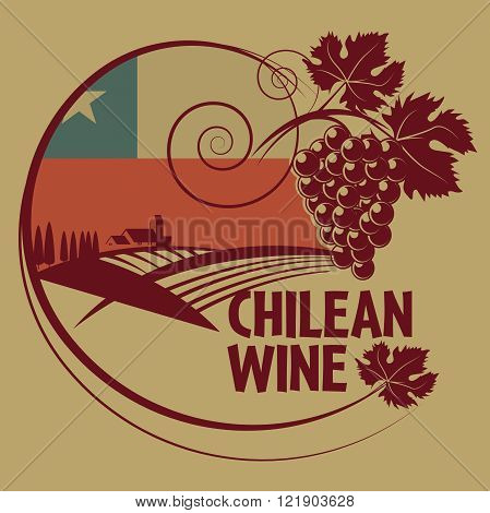 Grunge rubber stamp or label with words Chilean Wine, vector illustration
