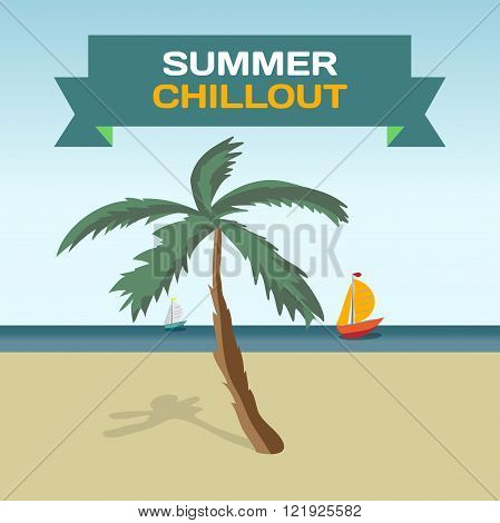 Background with Tropical Sea Landscape summer beach palm tree in the sun and the yacht. Palm tree on a beach in summer day vacation. Frame with inscription summer chillout. Vector flat illustration