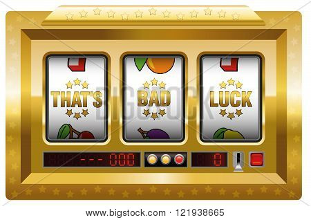 Thats bad luck - golden slot machine with three reels as a symbol for misfortune. Isolated vector illustration on white background.