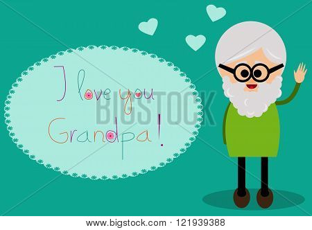 Illustration of a cute grandfather with I love you Grandpa text.