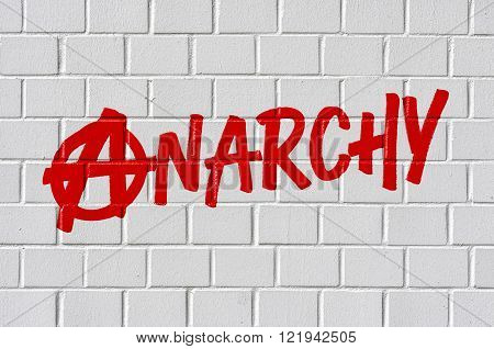 Graffiti On A Brick Wall - Anarchy