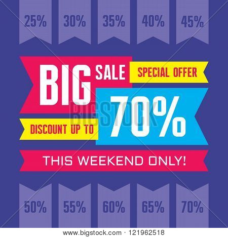 Big sale abstract vector banner - special offer - discount up to 70%. Sale vector banner. Sale abstract background. Big sale design layout. This weekend only! Big sale ribbons. Sale banner template.