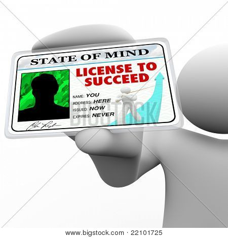 A person holds a badge holding a laminated pass reading License to Succeed, illustrating the drive and passion behind a successful achiever