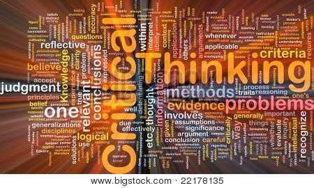 Background concept wordcloud illustration of critical thinking strategy glowing light