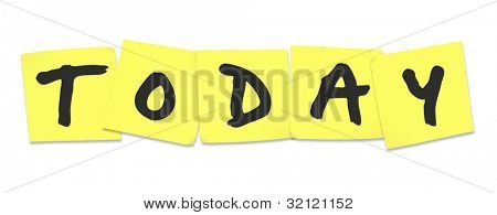 The word Today written on yellow sticky notes reminding you of tasks to do on this day or date and remember important things