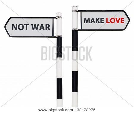 Make Love Not War Signs