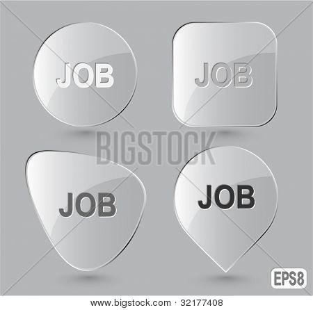 Job. Glass buttons. Vector illustration.