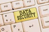 Conceptual Hand Writing Showing Data Security. Business Photo Text Confidentiality Disk Encryption B poster