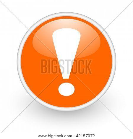 exclamation sign orange circle glossy web icon on white background