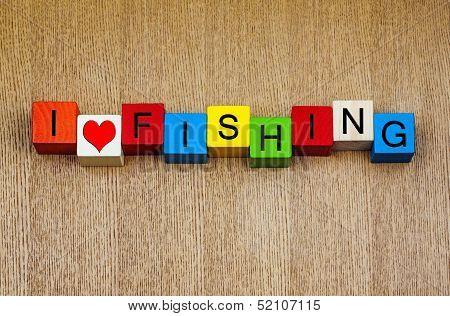 Fishing - Sign For Anglers And Angling