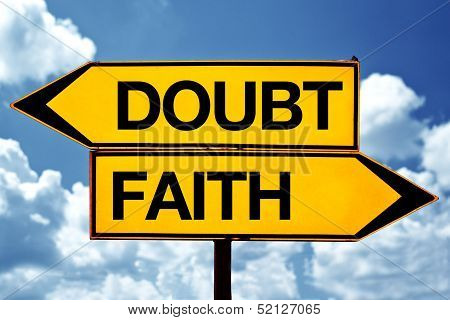 Doubt Or Faith, Opposite Signs