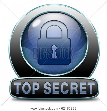top secret confidential and classified information private property or information icon sign or button