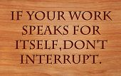stock photo of interrupter  - If your work speaks for itself - JPG