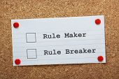 Rule Maker or Rule Breaker