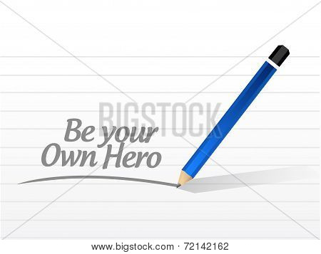 Be Your Own Hero Message Illustration Design