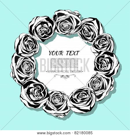 Beautiful Card With A Round Wreath Of Roses. Black And White Frame Of The Roses On Mint Background.