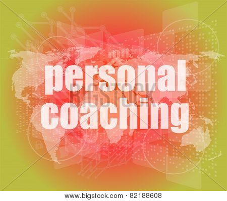 Word Personal Coaching On Digital Screen 3D, Business Concept
