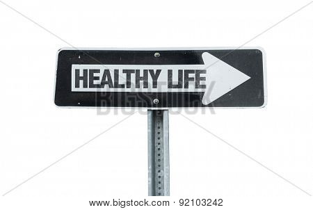 Healthy Life direction sign isolated on white