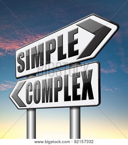 simple complex keep it easy and simplify solve difficult problems with simple solution
